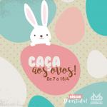 Cartaz Páscoa - Shopping Centerminas - Caça aos Ovos