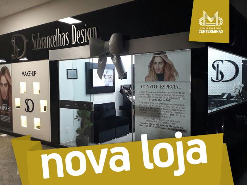 Inauguração - Sobrancelha Design - Centerminas